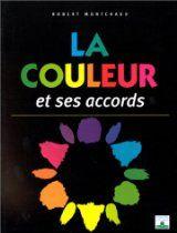 LA COULEUR ET SES ACCORDS Disponible neuf ou d'occasion sur notre LIBRAIRIE DE MODE -  http://astore.amazon.fr/interstylepar-21/detail/2215023899
