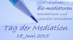 """Tag der Mediation """"die-mediatoren"""" anrufen und Termin für ein Gespräch vereinbaren"""