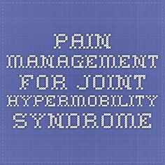Pain Management for Joint Hypermobility Syndrome