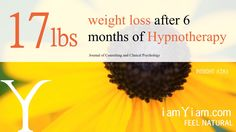 17lbs weight loss after 6 months of Hypnotherapy #iamYiam