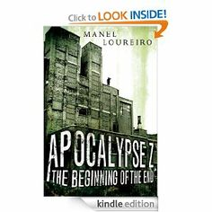 On sale today for $1.99: Apocalypse Z by Manel Loureiro, 333 pages, 4.3 stars, 908 reviews