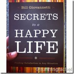 Things I Am Loving Lately: Secrets to a Happy Life by @Bill Giovannetti