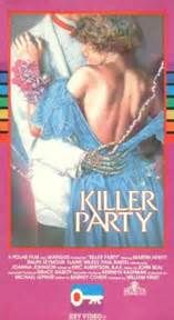 Killer Party (1986) starring Ralph Seymour and Paul Bartel - By the end of the dance, some of the sorority sisters were dead on their feet.