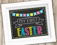 My First Easter Sign Instant Download ~ 1st Easter Baby's First Easter Photo Prop ~ Printable Easter Bunny Photo Chalkboard Sign Decoration by SubwayStyle on Etsy