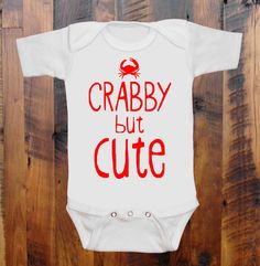 Baby Clothes Crabby but Cute  colors to choose baby romper ones or Grey Toddler tee original hand screen print on Etsy, $15.00