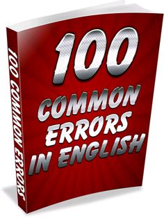 Common Grammar Mistakes in English, 100 Common Errors in Spoken English, Common…