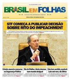 #Capadodia #Notícias #BomDia  Edição 1626 - Terça-feira, 8 de março de 2016  STF começa a publicar decisão sobre rito do impeachment  O STF (Supremo Tribunal Federal) começou a publicar nesta segunda-feira (7) o resultado do julgamento que definiu o rito do processo de impeachment presidente Dilma Rousseff no Congresso.  http://www.brasilemfolhas.com.br/