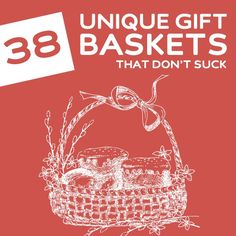 38 Unique Gift Baskets- that don't suck. Some cool ideas, I bet some of them you could DIY at home! gift awesome 104 Unique Gift Baskets That Don't Suck Send Gift Basket, Diy Gift Baskets, Raffle Baskets, Fundraiser Baskets, Theme Baskets, Wine Country Gift Baskets, Creative Gifts, Unique Gifts, Cute Gifts