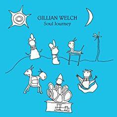 Soul Journey Gillian Welch June 3, 2003 - cool-stuff-to-buy