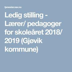 Ledig stilling - Lærer/ pedagoger for skoleåret 2018/ 2019 (Gjøvik kommune)
