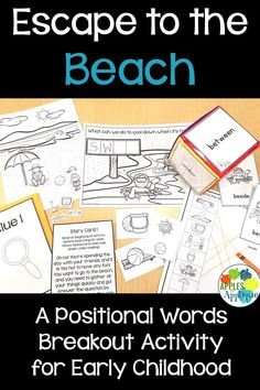Escape to the Beach! Positional words activity for early childhood. Breakout activity designed for Pre-K and kindergarten Color Activities, Holiday Activities, Dramatic Play Centers, Kindergarten Centers, Escape Room, School Holidays, Beach Fun, Beach Themes, Small Groups