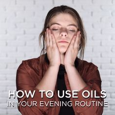How To Use Oils In Your Skin Care Routine #howtotightenlooseskinonface Oily Skin Care, Anti Aging Skin Care, Natural Skin Care, Best Oil For Skin, Korean Skincare Routine, Skin Toner, Skin Care Treatments, Beauty Skin, Evening Routine