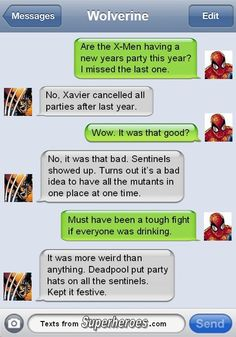 Tonight we're going to party like our race isn't near extinction. http://textsfromsuperheroes.com/