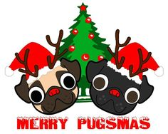 Merry Pugsmas to all, to all a good [snort] night!