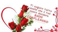 Buon Compleanno Amore Mio Sei Speciale Per Me Italy Pinterest