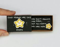 "Cute Friendship Card Matchbox / Gift Box / ""Good Friends are like Stars"" / - Diy Gifts Ideas Good Friends Are Like Stars, Matchbox Crafts, Matchbox Art, Cute Diys, Cute Crafts, Love Cards, Diy Cards, Tarjetas Diy, Cute Messages"