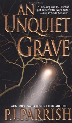 An Unquiet Grave- Book #7 of the Louis Kincaid series