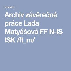 Archiv závěrečné práce Lada Matyášová Vytvoření modelu zážitkového kurzu k rozvoji informační gramotnosti