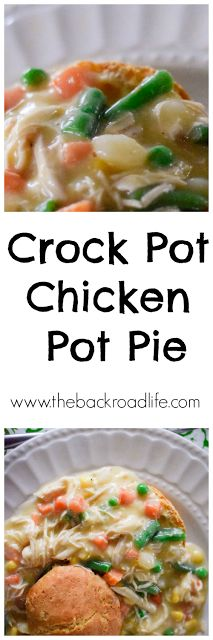 Crock Pot Chicken Pot Pie. A classic and delicious comfort food meal....crock pot style.