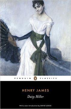 Daisy Miller (Penguin Classics): Henry James, David Lodge, Philip Horne: 9780141441344: Amazon.com: Books