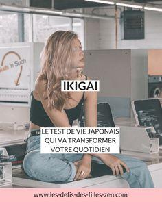 Ikigai : le test de vie japonais qui va transformer votre quotidien | Les defis des filles zen