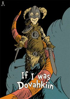 """*Skyrim imagined as a Dr. Seuss book* I don't even know what """"skyrim"""" is, but everything ever should be drawn this way. Video Game Books, Video Game Art, Video Games, 3d Design, Dr Seuss Art, Dr Suess, Elder Scrolls Skyrim, Back Up, Bethesda Games"""