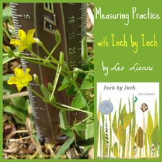 Measuring Practice with Inch by Inch by Leo Lionni - part of the Virtual Book Club for Kids. Lots of other great activities for Leo Lionni books included.