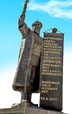 Günün Tarihi: Türkçe'nin resmî dil olarak kabûlü (1277) KARAMANOĞULLARI: http://osmanlilar.gen.tr/Turk-ve-Islam-Devletleri/karamanogullari.html