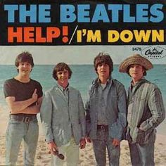 The Beatles / Help! & I'm Down