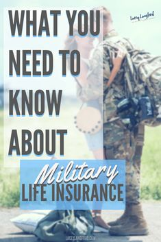 What to Know about Military Life Insurance #military #lifeinsurance
