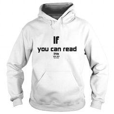 Funny tshirt, If you can read this you are too close, Brain teasing T shirt for women and men T Shirts, Hoodies. Check Price ==► https://www.sunfrog.com/Geek-Tech/Funny-tshirt-If-you-can-read-this-you-are-too-close-Brain-teasing-T-shirt-for-women-and-men-White-Hoodie.html?41382