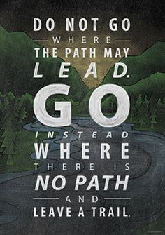 Do not go where the path… Inspire U Poster by Creative Teaching Press. NEW Inspirational posters Inspirational Posters, Motivational Posters, Creative Teaching Press, Political Posters, Classroom Posters, Classroom Decor, Wonder Quotes, English Lessons, Cute Quotes
