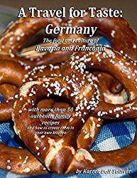 A Travel for Taste: Germany: The food and culture of Bavaria and Franconia