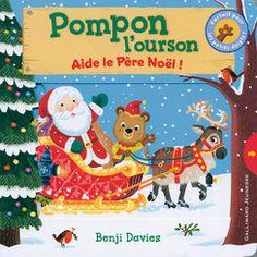Pompon l'ourson : Aide le Père Noël! - Petite Enfance - Livres pour enfants - Gallimard Jeunesse