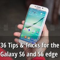 Samsung Galaxy S6 and Galaxy S6 edge: 36 tips & tricks