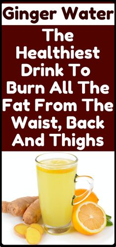 This Is Ginger Water: The Healthiest Drink For Fat Fast Burn From The Waist, Back And Thighs Healthy Habits, Get Healthy, Healthy Tips, Diet Drinks, Healthy Drinks, Beverages, Health And Beauty Tips, Health And Wellness, Natural Cures