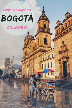 Bogotá travel guide: cheap things to do in Bogota, where to stay and how to stay safe