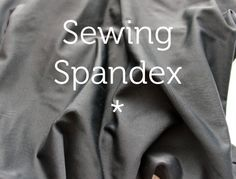 Thinking about making your own swimsuit or leotard? In this article, Craftsy offers some great tips on sewing with spandex. -Sewtorial