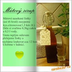 mátový sirup Czech Recipes, Russian Recipes, Pies Art, Home Canning, Home Health, Preserving Food, Kraut, Christmas Time, Smoothies