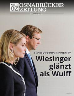 Starkes Dokudrama kommt ins TV - Wiesinger glänzt als Wulff. Lesen Sie jetzt mehr zum Titelthema in Ihrer Abendausgabe.