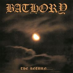 Bathory - The Return Of The Darkness And Evil (CD)