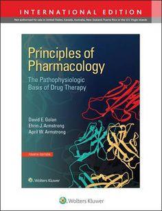 Principles of pharmacology the pathophysiologic basis of drug therapy / Golan, David E. DISPONIBLE EN: http://biblos.uam.es/uhtbin/cgisirsi/UAM/FILOSOFIA/0/5?searchdata1=%209781496320575
