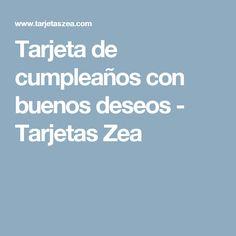 Tarjeta de cumpleaños con buenos deseos - Tarjetas Zea