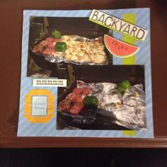BBQ, food on grill; Page 3: This is a 8 by 8 scrapbook page featuring summer time themed paper and BBQ stickers.