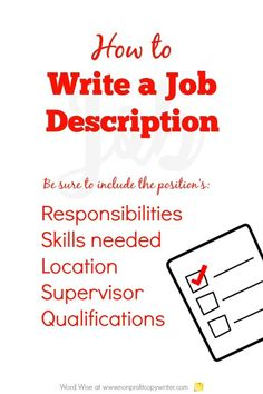 How to Write a Job Description for Nonprofit Job Postings - Consultancy Job - Ideas of Consultancy Job - How to write a job description: and Writing how-tos for with Word Wise at Nonprofit Copywriter Online Writing Jobs, Freelance Writing Jobs, Writing Resources, Writing Tips, Human Resources, Job Analysis, Communications Jobs, Writing A Business Plan, Business Planning