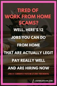 13 Best Work from Home Jobs that Hire Fast & Pay Good - Luster Lexicon Does making a liveable income online sound good to you? These are the 13 best work from home jobs that hire fast and pay good in Legit Work From Home, Legitimate Work From Home, Work From Home Jobs, Earn Money From Home, Earn Money Online, Way To Make Money, Work From Home Companies, Work From Home Opportunities, Tired Of Work