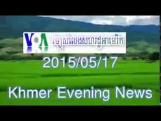 VOA Khmer,Radio News,17 05 2015,Evening, split2
