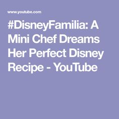 This week we are starting a special video series with the participation of a tiny chef. You see, some kids want to be astronauts, firefighter. but not Palom. Astronauts, Disney Food, Dreams, Mini, Youtube, Recipes, Ripped Recipes, Youtubers
