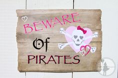 Pink Pirate Party Welcome Sign (Printable Edition): How Cute is this sign! Great for any Pirate Princess hangout.