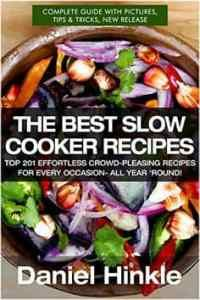 Free Kindle Book - [Cookbooks & Food & Wine][Free] The Best Slow Cooker Recipes: Top 201 Effortless Crowd-Pleasing Recipes For Every Occasion- All Year 'Round! Slow Cooker Desserts, Slow Cooker Recipes, Ground Turkey Slow Cooker, Steamed Cabbage, Slow Cooker Casserole, Classic French Dishes, Best Slow Cooker, Slow Cooker Chicken, Perfect Food